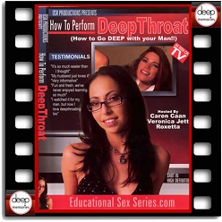 How To Perform Deep Throat - DVD